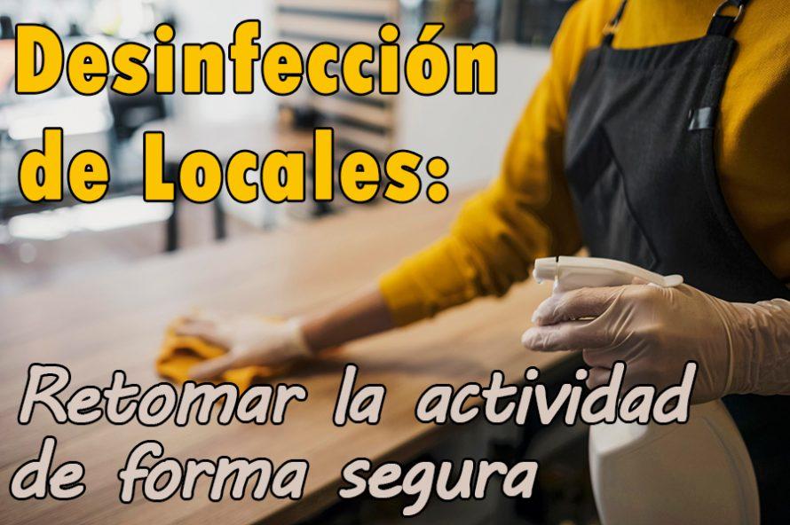 Desinfección de Locales: Cómo retomar la actividad de forma segura