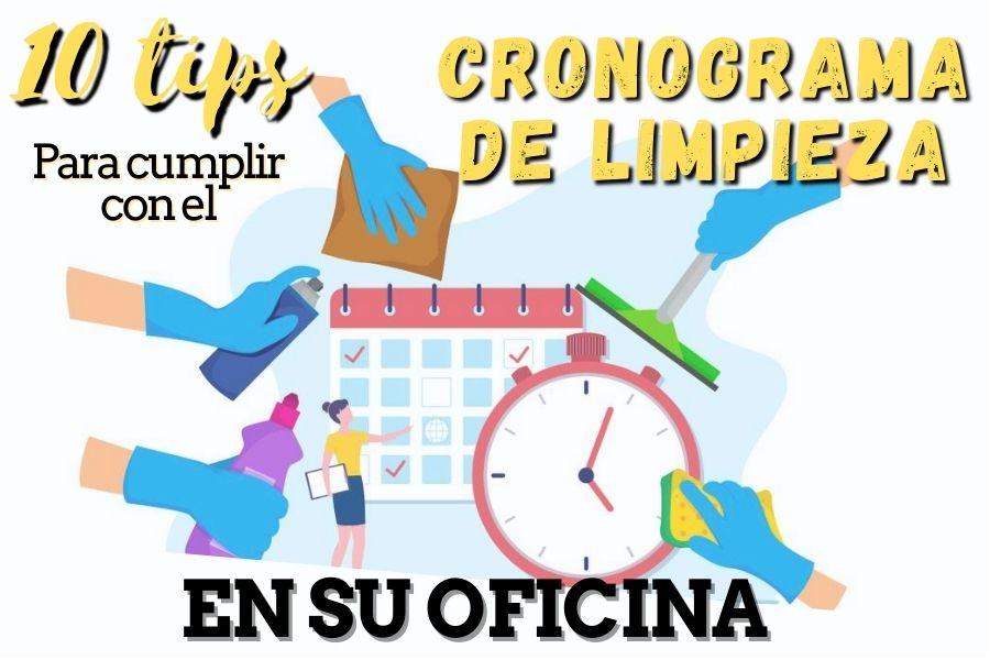 10 tips para cumplir con el cronograma de limpieza de oficinas de su empresa