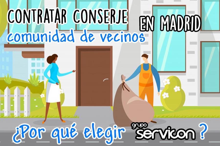 Contratar conserje comunidad de vecinos en Madrid: ¿Por qué elegir Servicon?