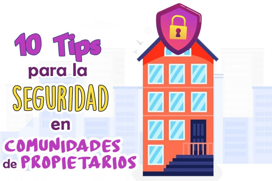 10 Tips para la Seguridad en Comunidades de Propietarios