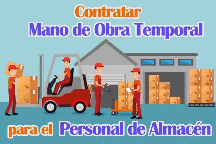 Contratar Mano de Obra Temporal para el Personal de Almacén