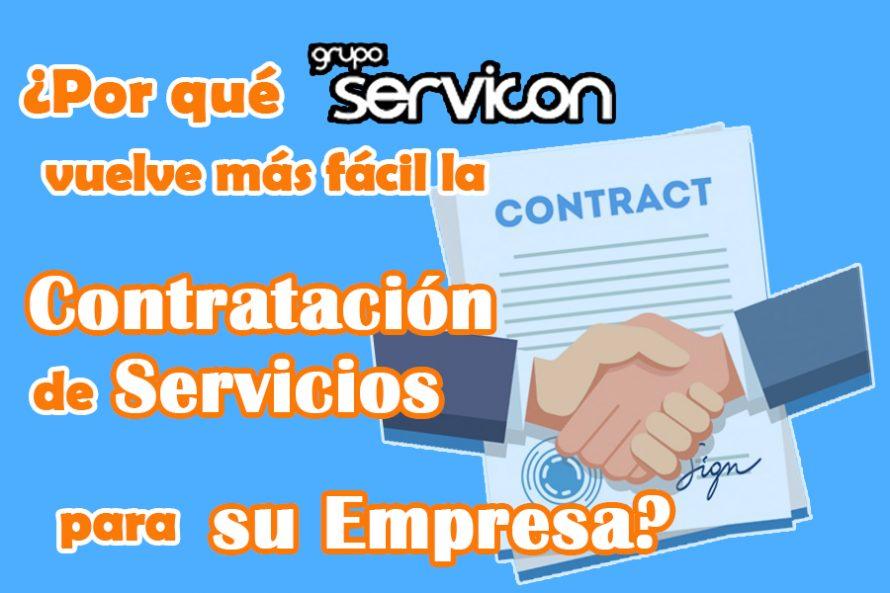 ¿Por qué Servicon vuelve más fácil la Contratación de Servicios para su Empresa?