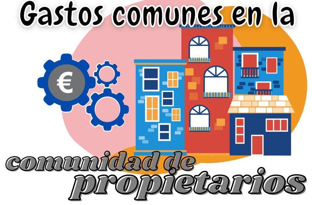 Gastos comunes en la comunidad de propietarios