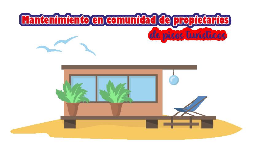 Mantenimiento en comunidad de propietarios de pisos turísticos